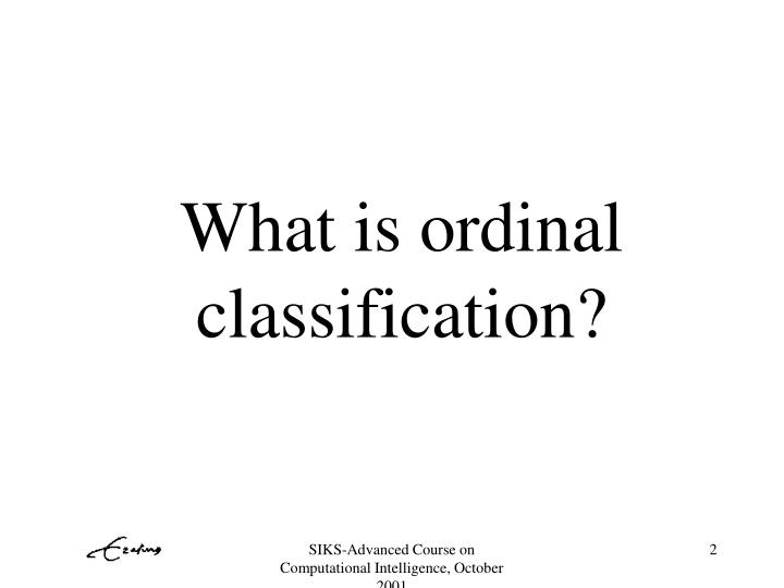 What is ordinal classification