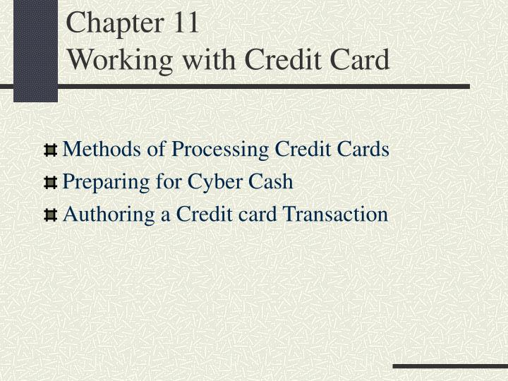chapter 11 working with credit card