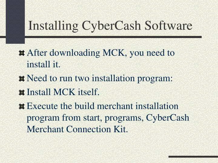 Installing CyberCash Software