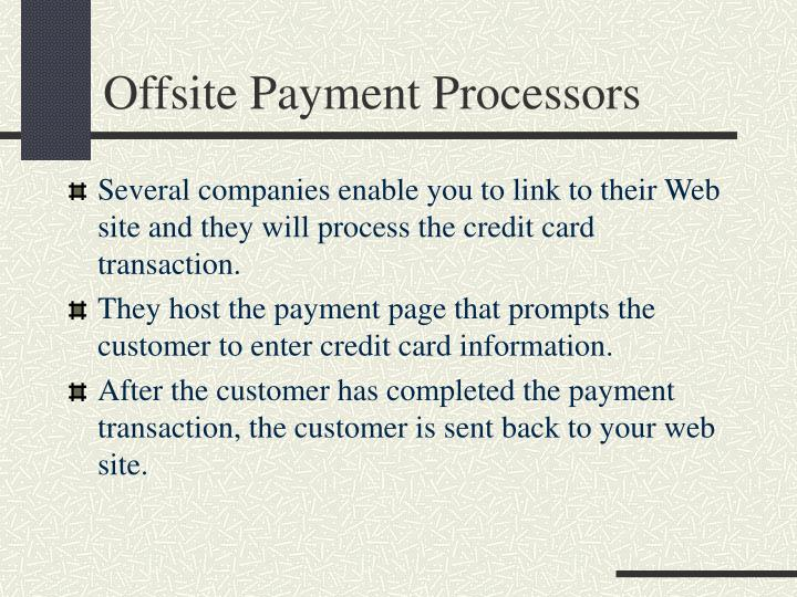 Offsite Payment Processors