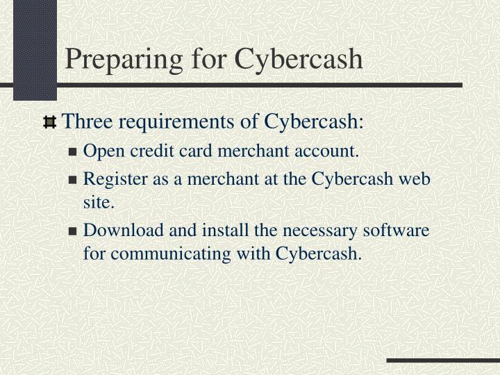 Preparing for Cybercash