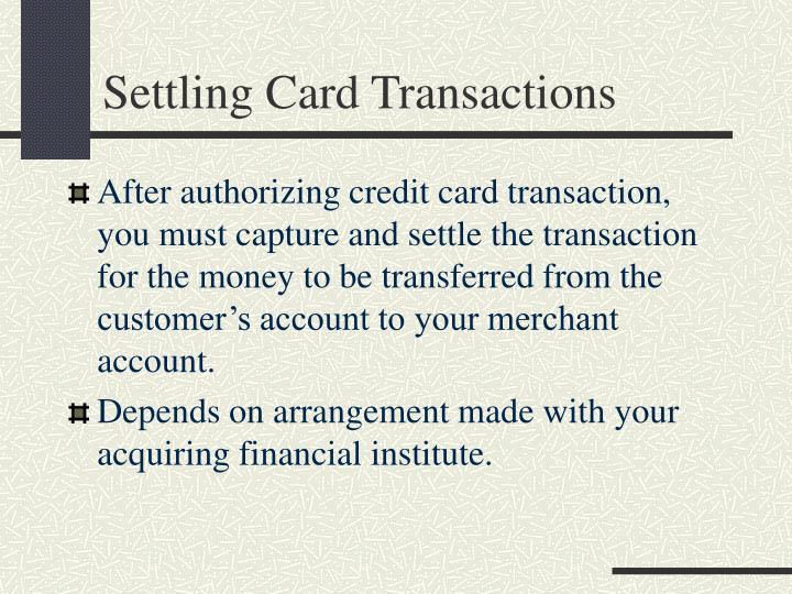 Settling Card Transactions