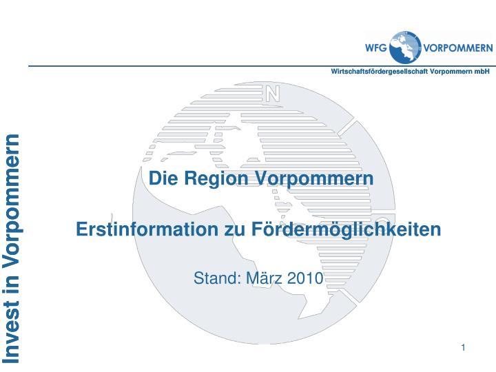 die region vorpommern erstinformation zu f rderm glichkeiten stand m rz 2010