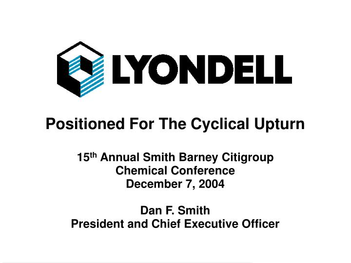 Positioned For The Cyclical Upturn