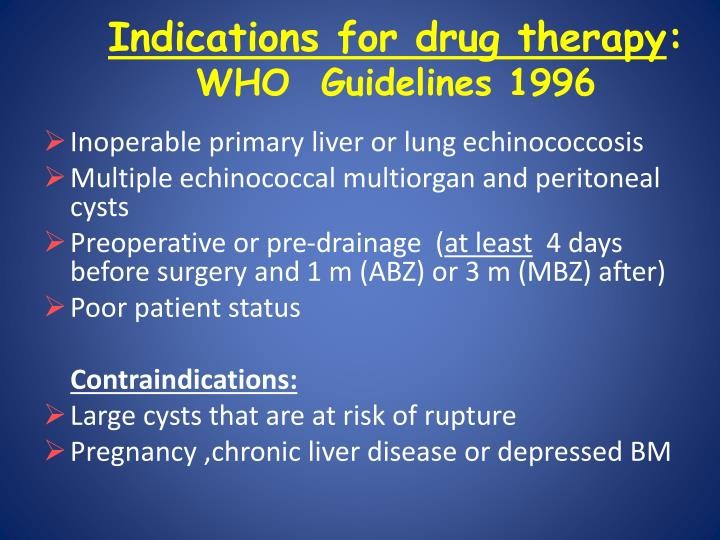 Indications for drug therapy