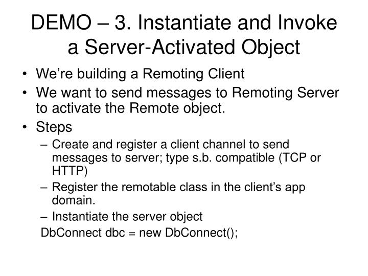 DEMO – 3. Instantiate and Invoke a Server-Activated Object