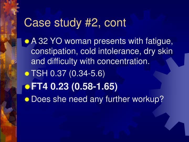 Case study #2, cont