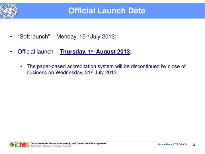 Official Launch Date