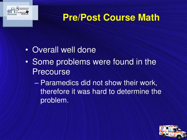 Pre/Post Course Math