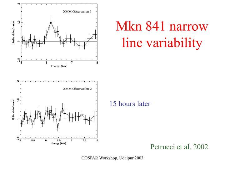 Mkn 841 narrow line variability