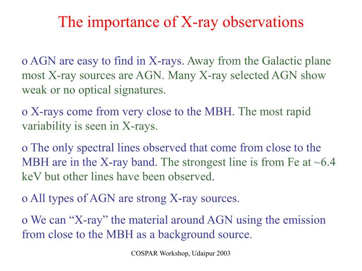 The importance of X-ray observations