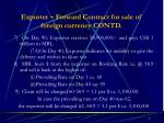 exporter forward contract for sale of foreign currency contd