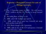 exporter forward contract for sale of foreign currency