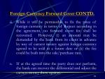 foreign currency forward cover contd