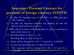 importer forward contract for purchase of foreign currency contd