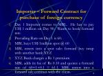importer forward contract for purchase of foreign currency