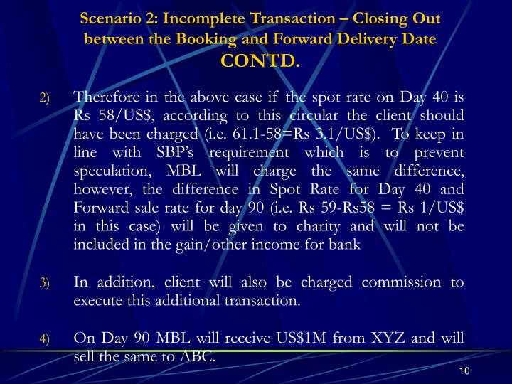 Scenario 2: Incomplete Transaction – Closing Out between the Booking and Forward Delivery Date