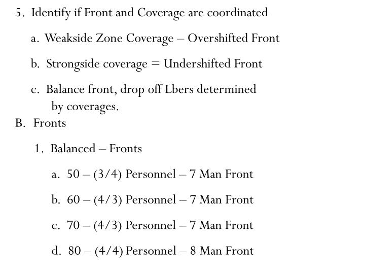 5.  Identify if Front and Coverage are coordinated