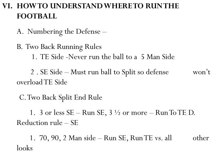 HOW TO UNDERSTAND WHERE TO RUN THE FOOTBALL