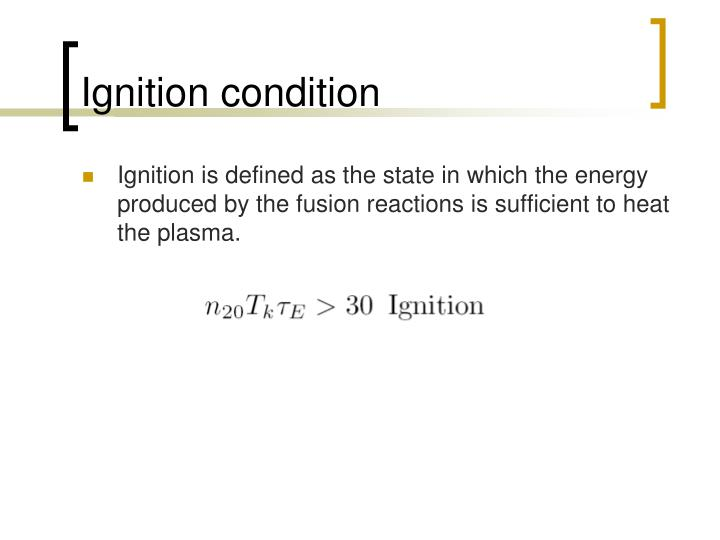 Ignition condition