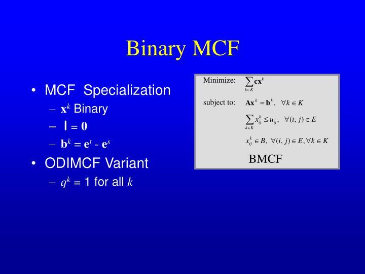 MCF  Specialization
