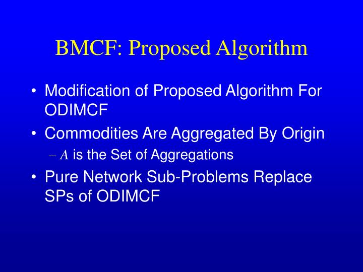 BMCF: Proposed Algorithm