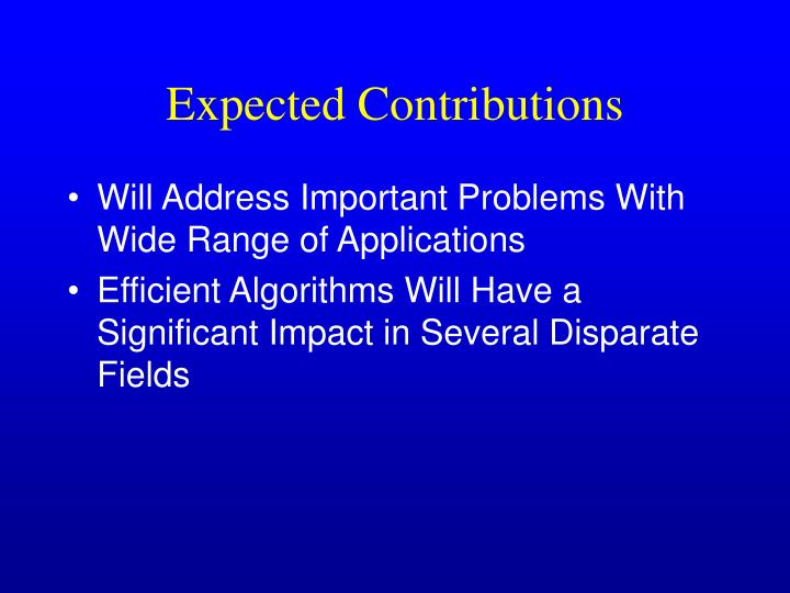 Expected Contributions