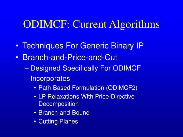 ODIMCF: Current Algorithms