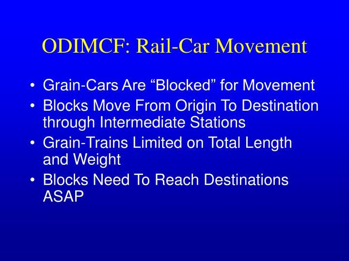 ODIMCF: Rail-Car Movement