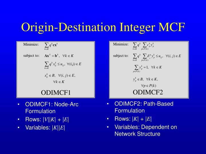 ODIMCF1: Node-Arc Formulation