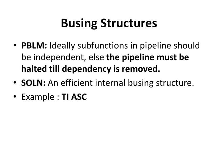 Busing Structures