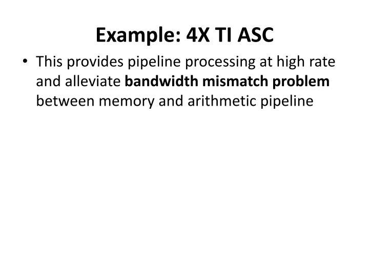 Example: 4X TI ASC