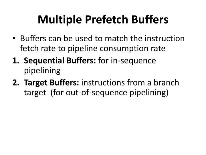 Multiple Prefetch Buffers