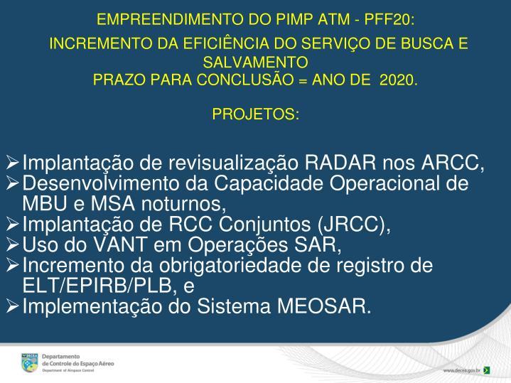 EMPREENDIMENTO DO PIMP ATM - PFF20: