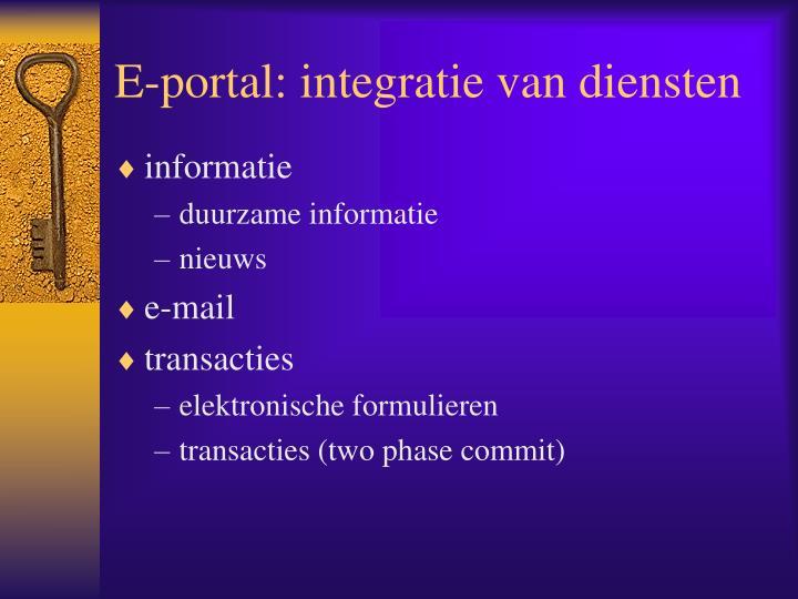 E-portal: integratie van diensten