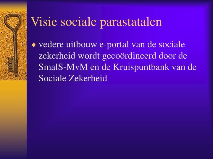 Visie sociale parastatalen