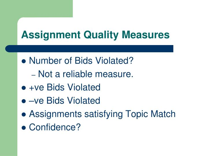 Assignment Quality Measures