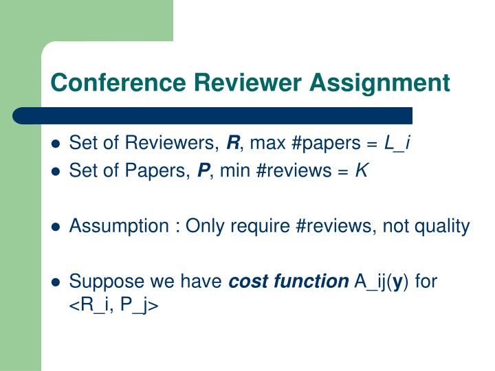 Conference Reviewer Assignment