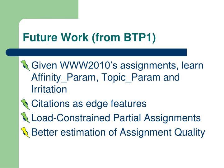 Future Work (from BTP1)