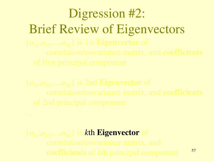 Digression #2: