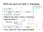 svd as sum of rank 1 matrices