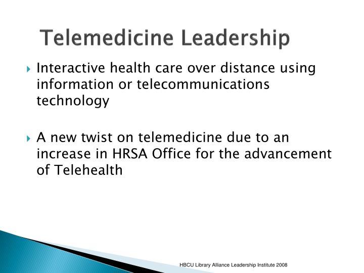 Telemedicine Leadership