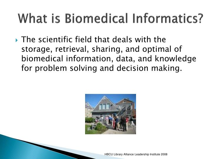 What is Biomedical Informatics?