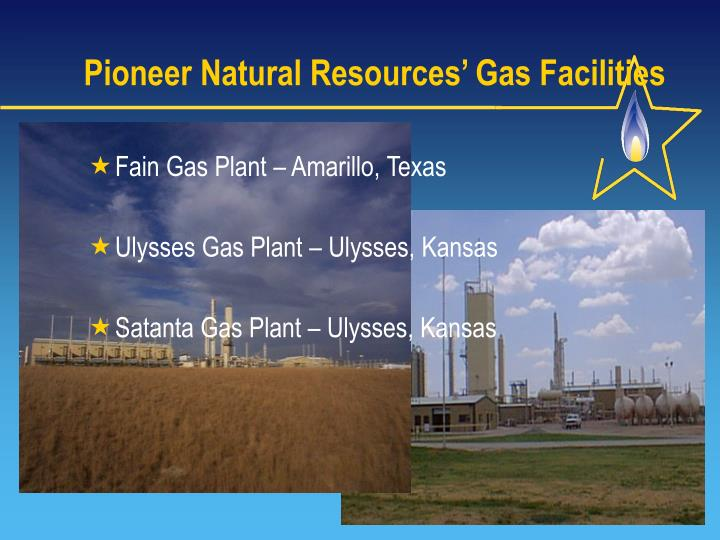 Pioneer Natural Resources' Gas Facilities