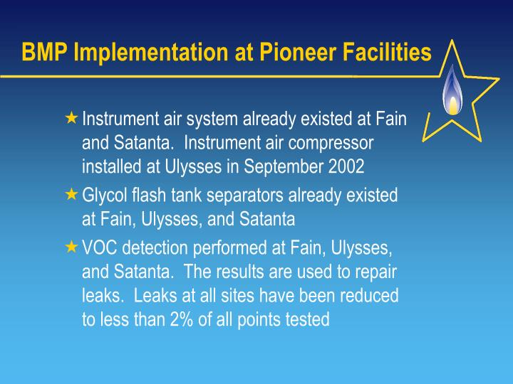 BMP Implementation at Pioneer Facilities