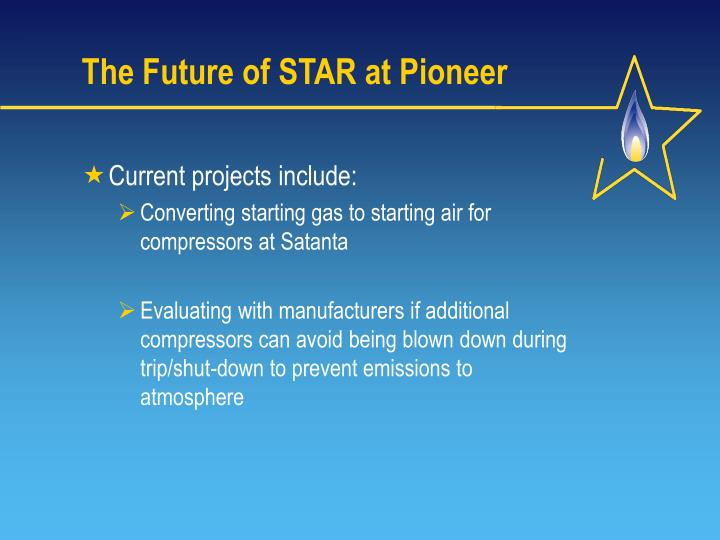 The Future of STAR at Pioneer
