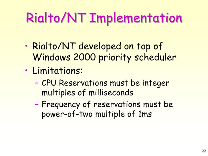 Rialto/NT Implementation