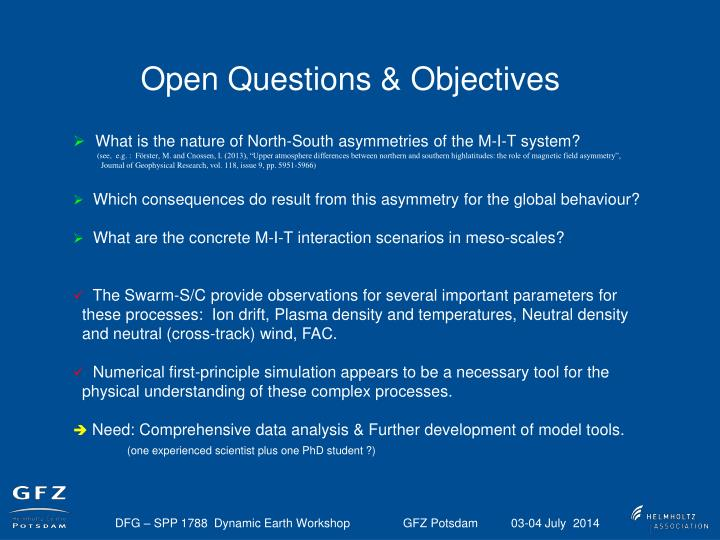 Open Questions & Objectives
