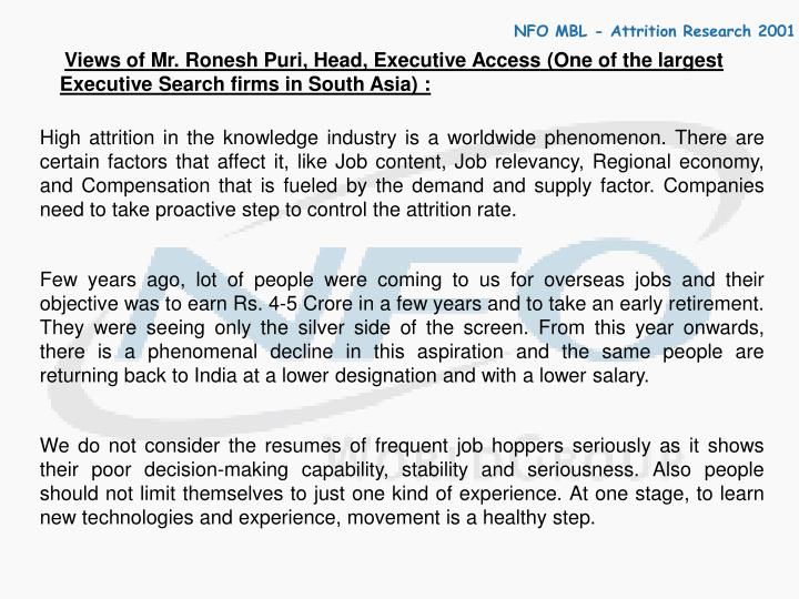 Views of Mr. Ronesh Puri, Head, Executive Access (One of the largest Executive Search firms in South Asia) :