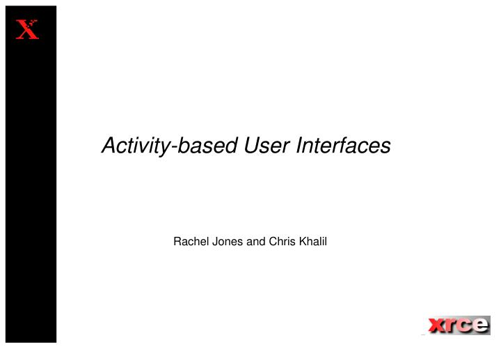 activity based user interfaces